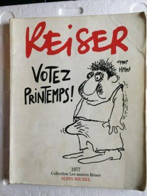 Reiser Votez Printemps!