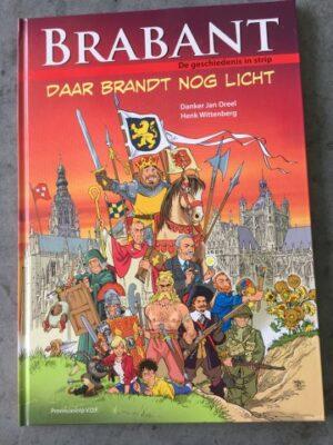 Brabant daar brandt De geschiedenis in strip